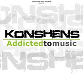 Play & Download Addicted to music (Addikt riddim) by Konshens | Napster