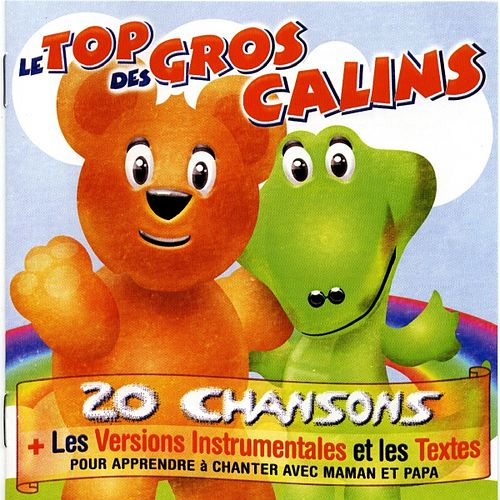 Le top des gros calins by Various Artists