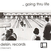 ..Going Thru Life by Various Artists
