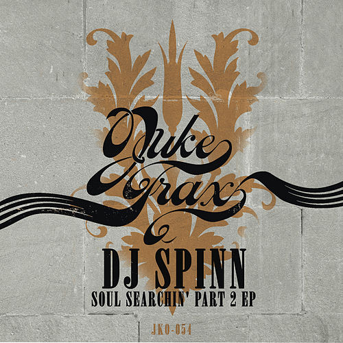 Play & Download Soul Searchin' Part 2 by DJ Spinn | Napster