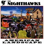 Play & Download American Landscape by The Nighthawks | Napster