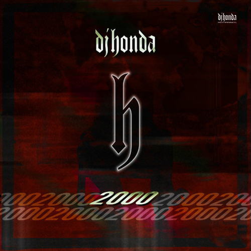 Play & Download H 2000 by DJ Honda | Napster