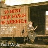 Play & Download 20 Best Folk Songs of America by Paul & Margie | Napster