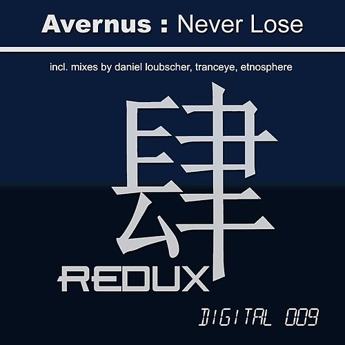 Never Lose by Avernus