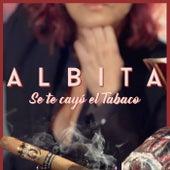 Se Te Cayo el Tabaco by Albita