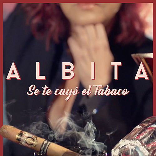 Se Te Cayo el Tabaco von Albita