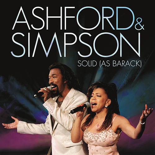 Play & Download Solid As Barack by Ashford and Simpson | Napster