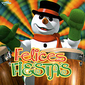 Play & Download Felices Fiestas, Merry Christmas by Various Artists | Napster