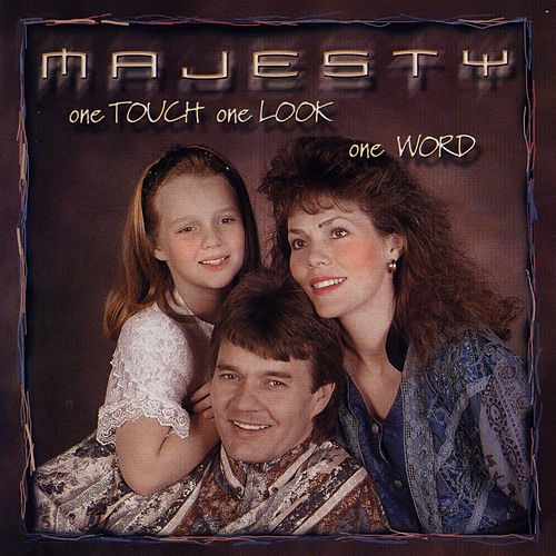 One Touch One Look One Word by Majesty