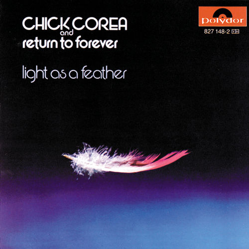 Play & Download Light As A Feather by Chick Corea | Napster