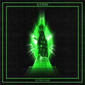 Play & Download To the Light by Achal | Napster