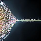 Progressive House - Essential Vocal Hits by Various Artists