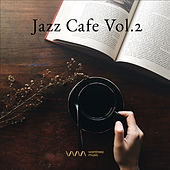 Play & Download Jazz Cafe Vol.2 by Various Artists | Napster