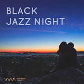 Play & Download Black Jazz Night by Various Artists   Napster