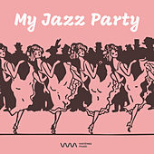 Play & Download My Jazz Party by Various Artists   Napster