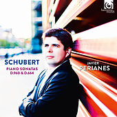 Play & Download Schubert: Piano Sonatas, D. 960 & D. 664 by Javier Perianes | Napster