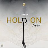 Play & Download Hold On by Iyanya | Napster