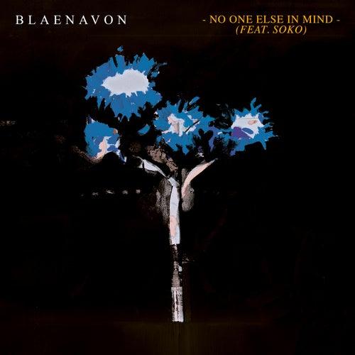 No One Else In Mind by Blaenavon