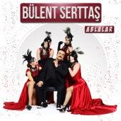 Play & Download Ablalar by Bülent Serttaş   Napster