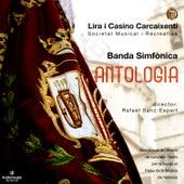 Antología by Banda Simfónica de la Lira Carcaixentina