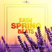 Easy Spring Beats by Various Artists