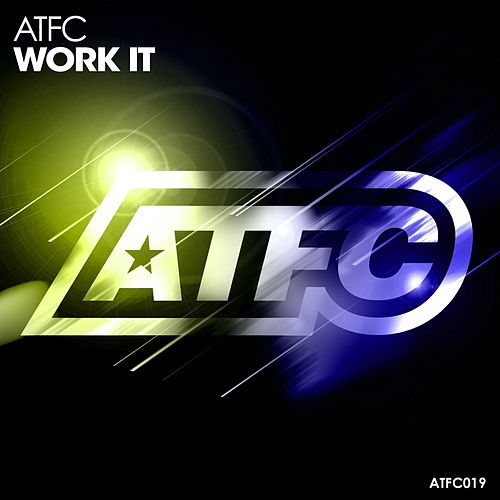 Work It by ATFC