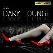 The Dark Lounge by Various Artists