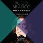 Som (Ruído Branco) by Ana Carolina