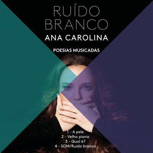 Som (Ruído Branco) de Ana Carolina