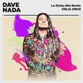 La Dicha Mia (Dave Nada Remix) by Celia Cruz
