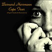 Cape Fear (Original Soundtrack Remastered 2017) by Bernard Herrmann
