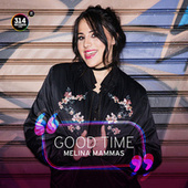 Play & Download Good Time by Melina Mammas   Napster