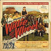 Willie and the Wheel by Various Artists