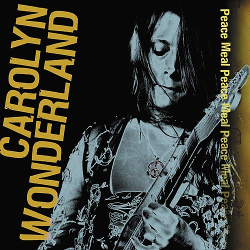 Play & Download Peace Meal by Carolyn Wonderland | Napster