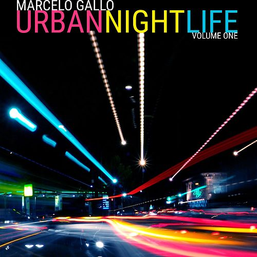 Urban Night Life, Vol. 1 de Marcelo Gallo