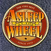 Play & Download The Very Best of Asleep at the Wheel by Various Artists | Napster