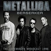 Berzerker (Live) by Metallica