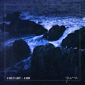 A Violet Light & a Hum by Yume