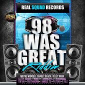 98 Was Great Riddim by Various Artists