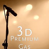 Premium Gas by 3D