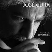 Play & Download Antonín Dvořák: LOVE SONGS (New Director's Mix) by José Cura | Napster