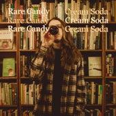 Cream Soda by Rare Candy
