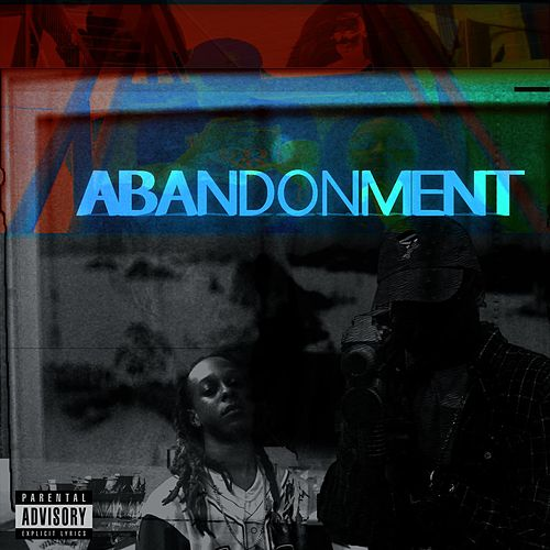 Abandonment (feat. Rashford & Romell Mitchell) by R.M.G