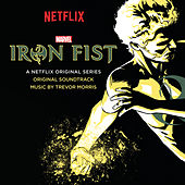 Iron Fist (Original Soundtrack) by Various Artists