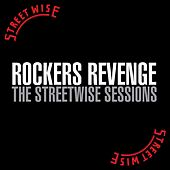 The Streetwise Sessions by Rocker's Revenge