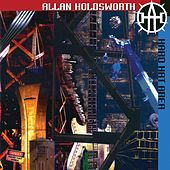 Hard Hat Area (Remastered) by Allan Holdsworth