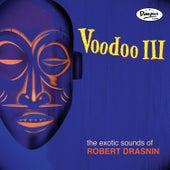 Voodoo III by Robert Drasnin