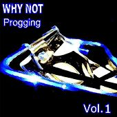 Play & Download Progging Vol. 1 by Why Not | Napster