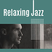 Relaxing Jazz – Soft Instrumental Music, Mellow Jazz, Relaxing Background Music by Relaxing Instrumental Jazz Ensemble