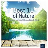 Best 10 of Nature | Relaxing Tracks of Ocean, Rain by Various Artists